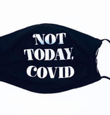 Not Today Covid Face Mask