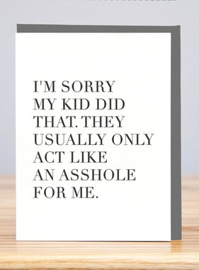 Sorry My Kid Did That Apology Card