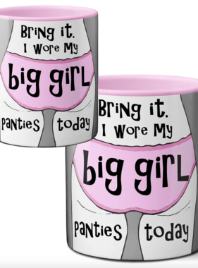 Big Girl Panties Mug