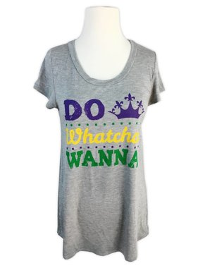 Do Whatcha Wanna Tee