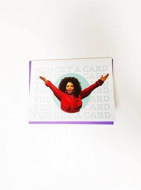 You Get a Card Oprah Card