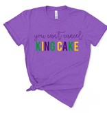 Can't Cancel King Cake Tee *Pre-Sale*
