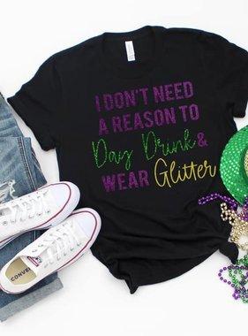 Day Drink & Wear Glitter Tee *Pre-Sale*