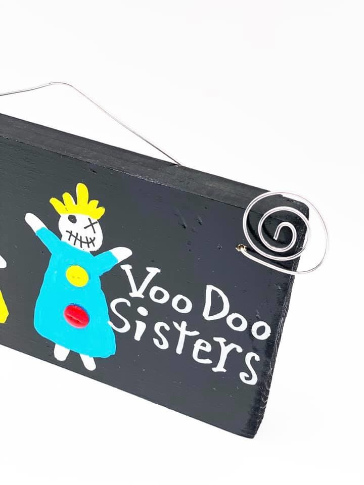 Voodoo Sisters Wood Art