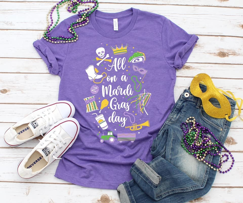 All on a Mardi Gras Day Tee