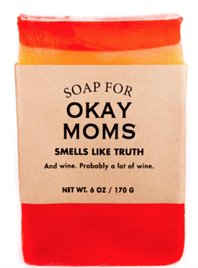 Soap for Okay Moms