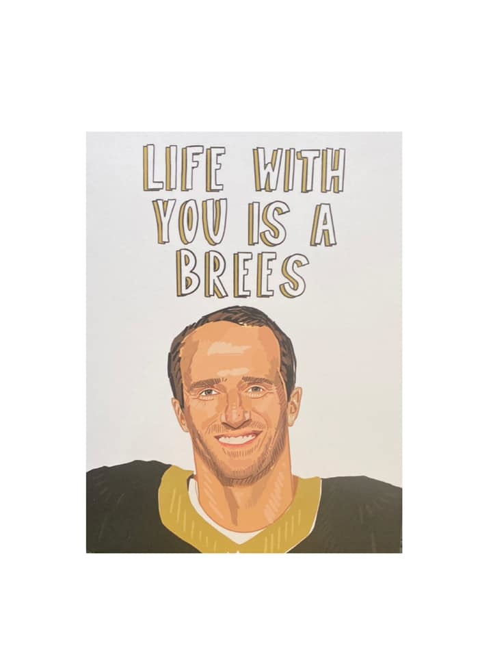 Life is a Brees Card