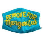 Remove for Margaritas Face Mask *Pre-Sale*