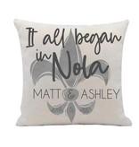 Custom It all Began in NOLA Pillow