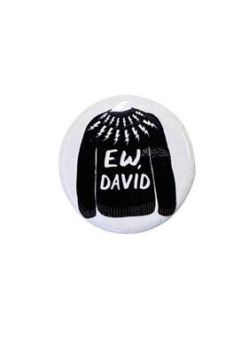 Ew David Button
