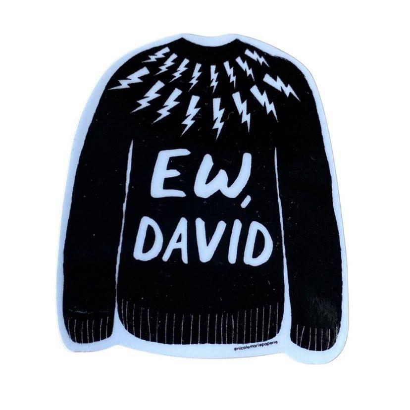Ew David Sticker