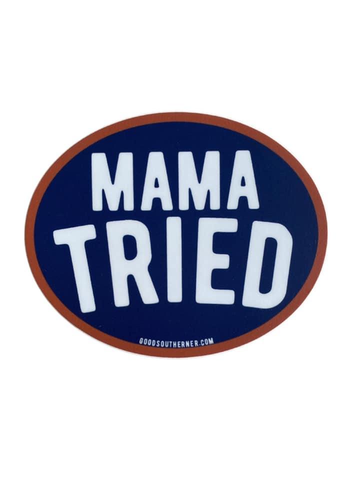 Mama Tried Sticker, Oval