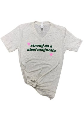 Strong as a Steel Magnolia Tee