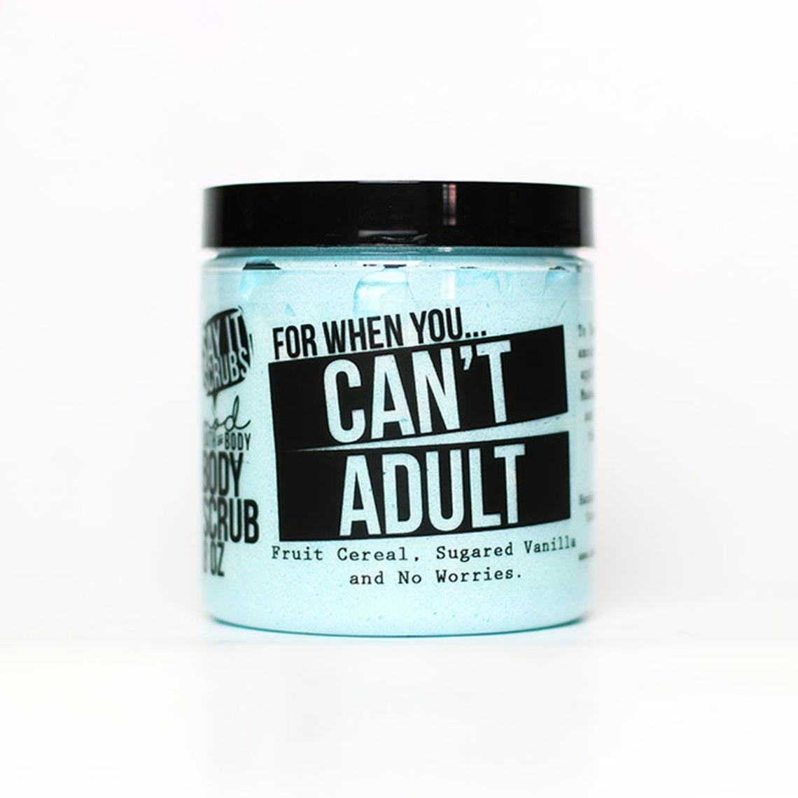 Can't Adult Scrub