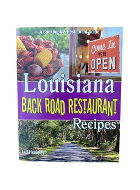 Louisiana Back Road Restaurant Recipes