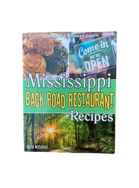 Mississippi Back Road Restaurant Recipes