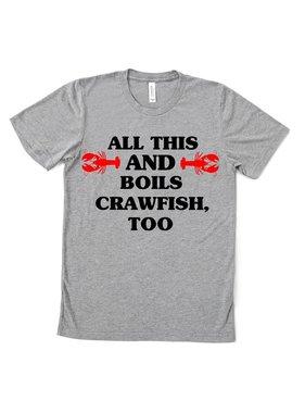 Boils Crawfish Too Tee