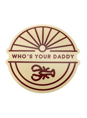 Who's Your Daddy Sticker