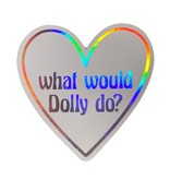 What Would Dolly Do Sticker
