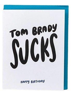 Tom Brady Sucks Card