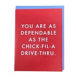 Dependable As Chick-Fil-A Card