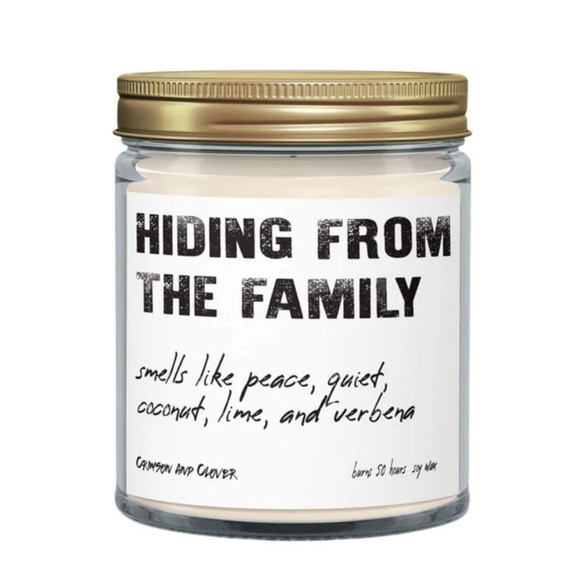 Hiding from the Family Candle