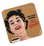 Step Aside Coffee Cork Coaster