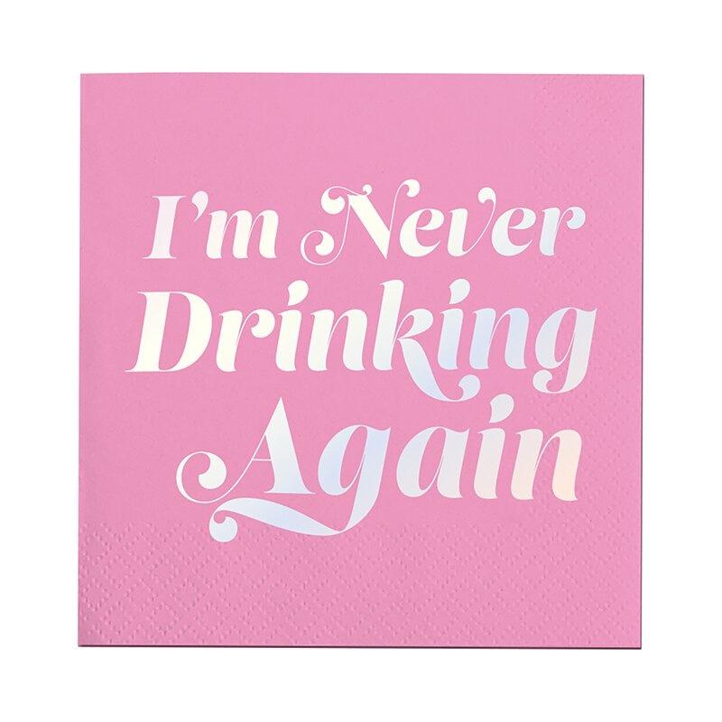 I'm Never Drinking Again Napkin