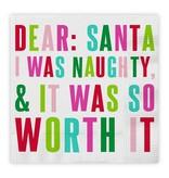 Dear Santa I Was Naughty Napkin