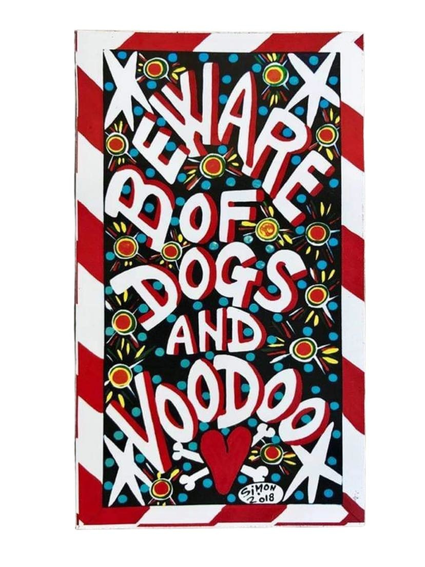 Simon of New Orleans Beware of Dogs and Voodoo Magnet