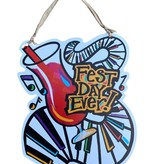 Fest Day Ever Door Hanger