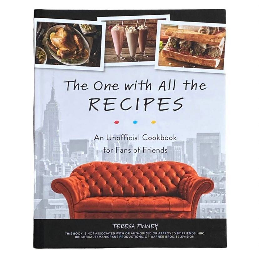 The One With All the Recipes Cookbook