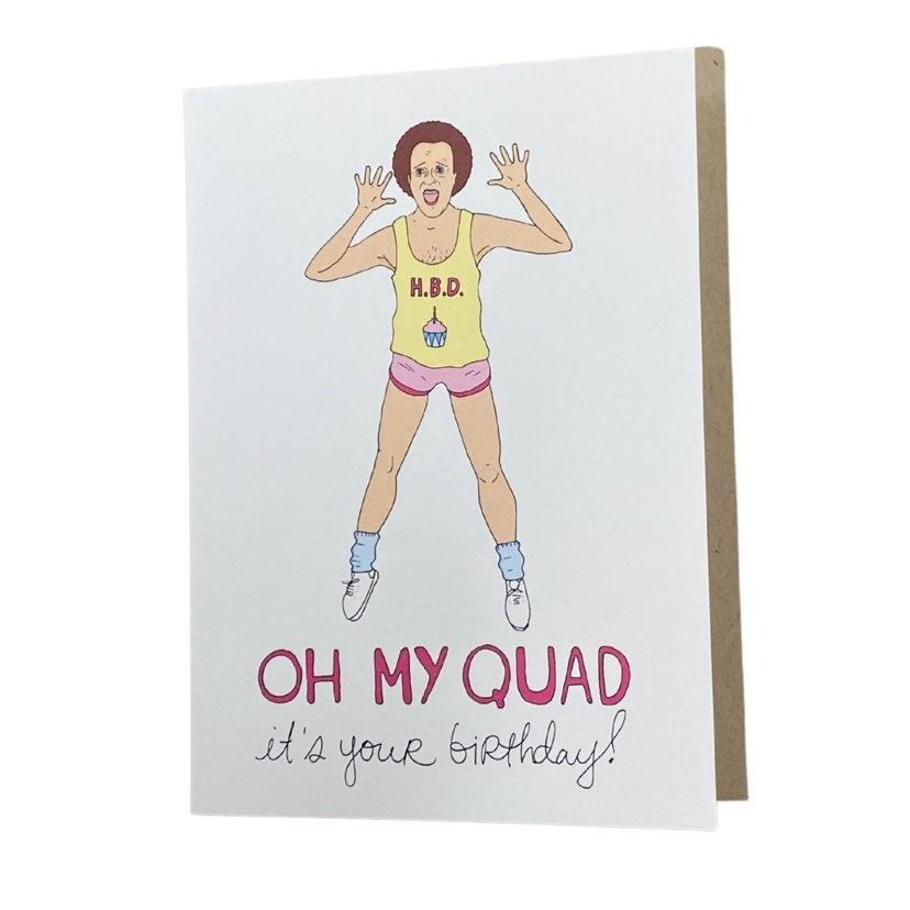 Oh My Quad Birthday Card
