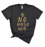 N.O. Matter What *Pre-Sale*