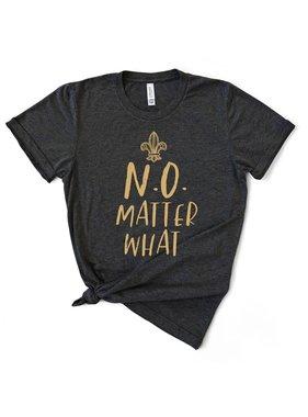 N.O. Matter What
