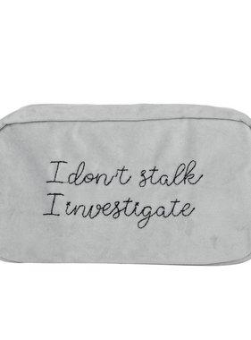 I Investigate Velvet Pouch