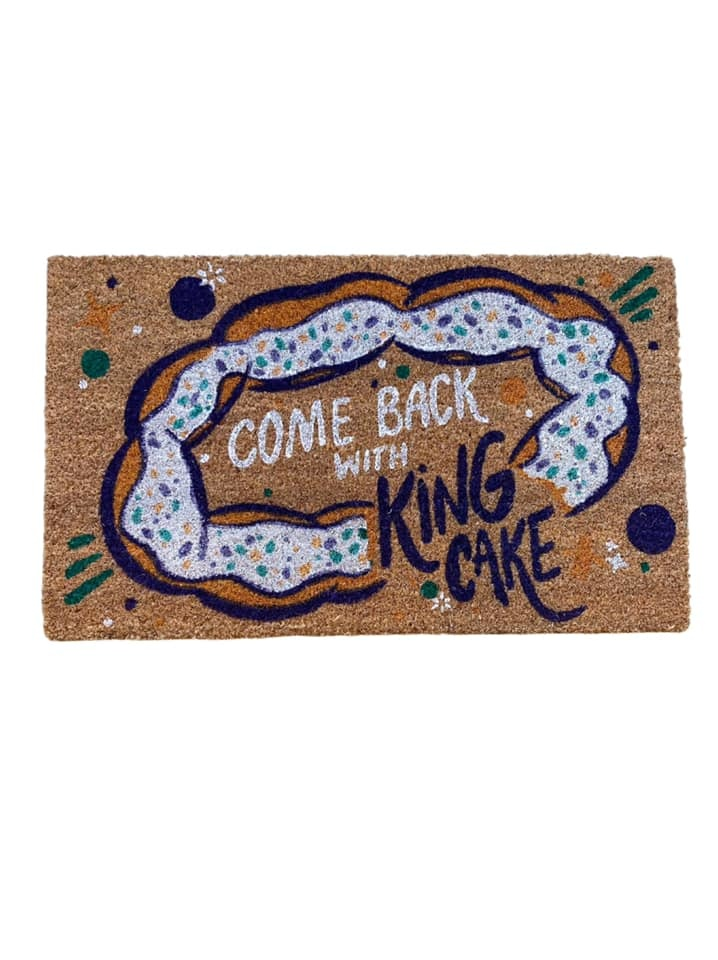 Come Back With King Cake Door Mat