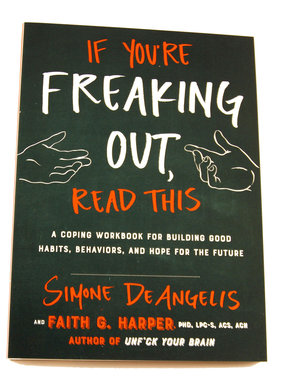 If You're Freaking Out, Read This Book