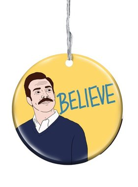 Believe Ted Lasso Ornament