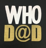 Who Dad Tee