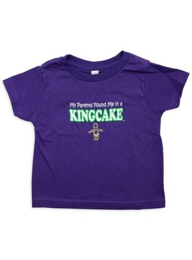 e9652454 My Parents Found Me In A King Cake Toddler Tee