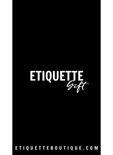 Etiquette E-Gift Card