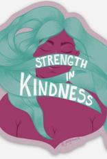 Vinyl Sticker - Strength in Kindness