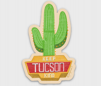 Vinyl Sticker - Keep Tucson Kind