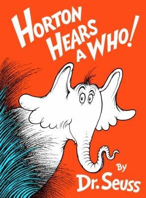 """Horton Hears a Who!"""