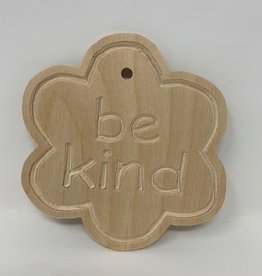 DIY Wooden 'be kind' Flower Cutout