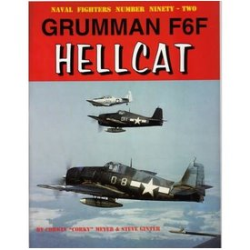 Naval Fighters Grumman F6F Hellcat: Naval Fighters #92 softcover