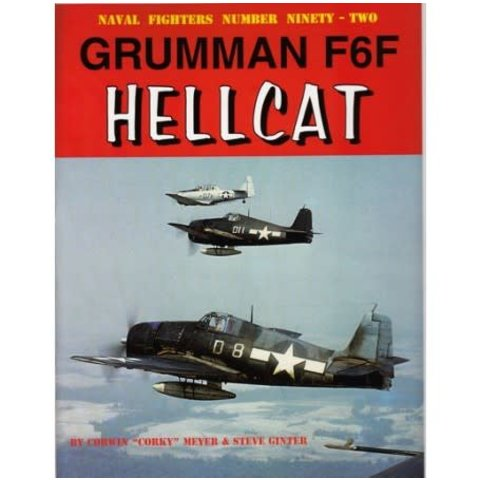 Grumman F6F Hellcat: Naval Fighters #92 softcover