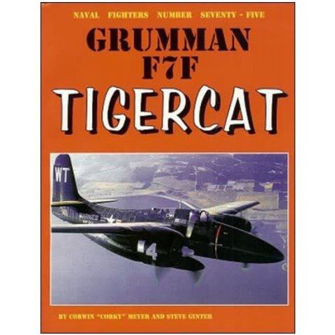 Grumman F7F TigerCat: Naval Fighters #75 softcover