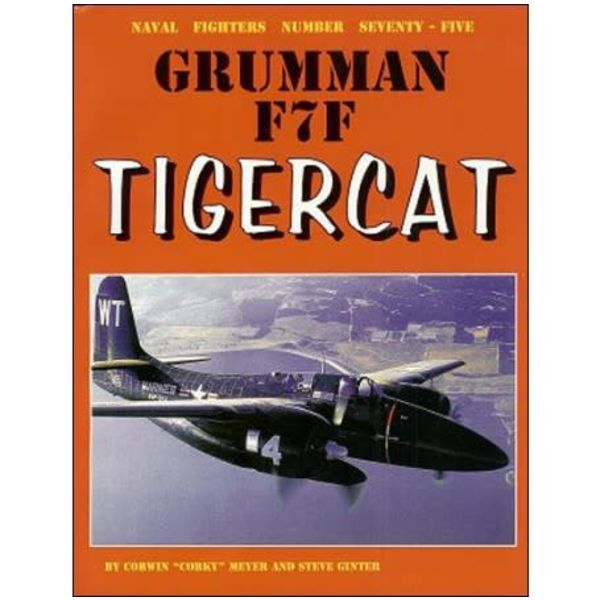 Naval Fighters Grumman F7F TigerCat: Naval Fighters #75 softcover